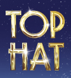 TOP HAT Musical London