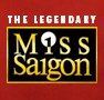 MISS SAIGON Musical London