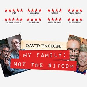 DAVID BADDIEL -MY FAMILY:NOT THE SITCOM Play London