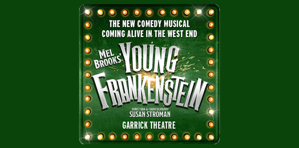 YOUNG FRANKENSTEIN Musical London