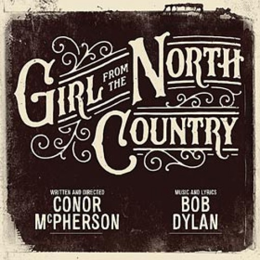 GIRL FROM THE NORTH COUNTRY Musical London
