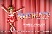 RUTHLESS! Musical London