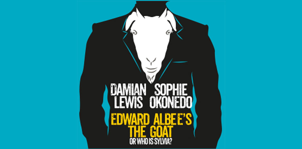 THE GOAT, OR WHO IS SYLVIA? Play London