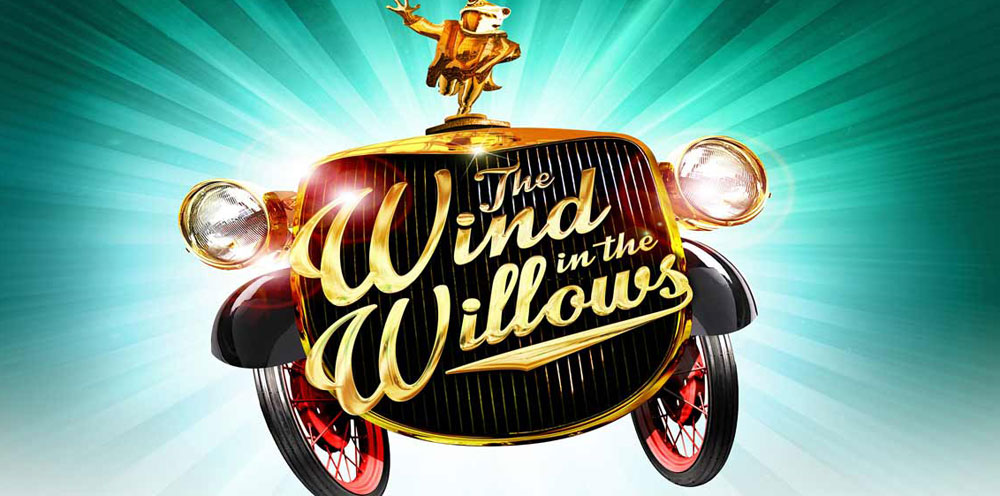 THE WIND IN THE WILLOWS Musical London