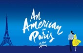 AN AMERICAN IN PARIS Musical London