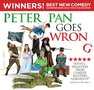 PETER PAN GOES WRONG Comedy London