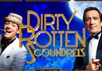 DIRTY ROTTEN SCOUNDRELS Musical London