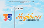Neighbours: Live In Conversation