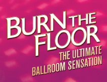 BURN THE FLOOR Musical London