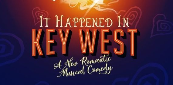 It Happened in Key West Musical London